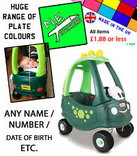 Personalised Number Plate: DINO Little Tikes Cozy Coupe kids car ride on toy