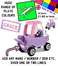 Personalised Number Plate for Little Tikes Cozy Truck kids ride on toy car van