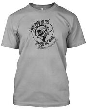 'I just hold my rod, wiggle my worm'Unisex fishing T-shirt funny slogan  tackle