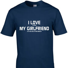 I LOVE IT WHEN MY GIRLFRIEND LETS ME WATCH PORTSMOUTH funny t shirt