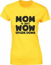 Brand88 - Mom is Just WoW Upside Down, Ladies Printed T-Shirt