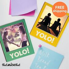 Yolo Polaroid Photo Frame Magnet Best Friends Sister Family  Square Fun Gift Mum