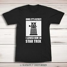 OMG It's R2D2 I Loved Him In Star Trek Men's T-Shirt. Star Wars Who