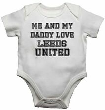 Me and My Daddy Love Leeds United, per Calcio Fan Bambino Body body