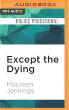A Murdoch Mystery: Except the Dying 1 by Maureen Jennings (2016, MP3 CD,...