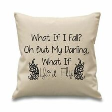 """WHAT IF I FALL? OH BUT MY DARLING WHAT IF YOU FLY CANVAS CUSHION COVER 18""""X18"""""""