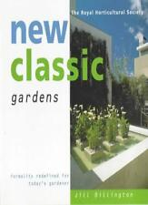 New Classic Gardens: Formality Redefined for Today's Gardener (The Royal Hortic
