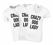 Crazy Dog Lady Women's T-Shirt Top Funny Quote V-Neck Fitted Unisex Pet Gift