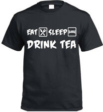 EAT SLEEP Bebida Te Camiseta Regalo Divertido Regalo