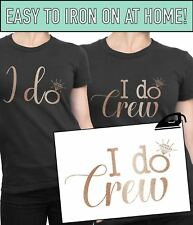 I Do Crew Hen Party Iron On T Shirt Transfer Bride To Be Tribe Rose Gold Vinyl