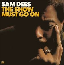 Sam Dees - THE SHOW MUST GO ON (GIAPPONESE NUOVO CD
