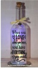 Light Up Bottle Sticker When you Love what you have,You have everything you need