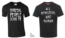 T-shirt American Horror Story All Monsters Are Human Normal People Scare Me