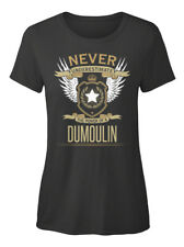 Dumoulin The Power Of - Never Underestimate A T-shirt Élégant pour Femme