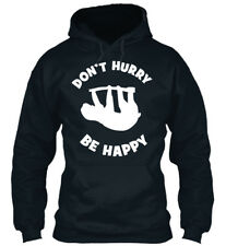 Dont Hurry, Be Happy - Don't Hurry Sweat à Capuche Confortable