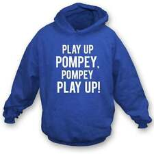 Play Up Pompey! (Portsmouth) Hooded Sweatshirt