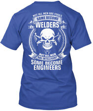 Stylish Welders - Not All Men Are Fools Some Become Intelligent T-shirt Élégant