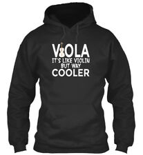 Viola Its Like Violin But Way Cooler - It Is Standard College Hoodie