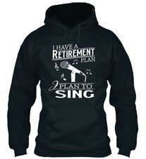 Sing Retirement Plan - I Have A To Standard College Hoodie