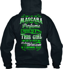 Makeup To Shifting Gears Trucker Girl - Don't Let The Standard College Hoodie