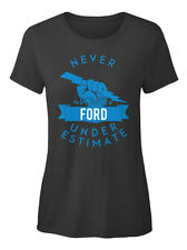 One-of-a-kind Ford Never Underestimate Strength T-shirt Élégant pour Femme