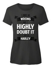 Harley I May Be Wrong, But Im A T-shirt Élégant pour Femme