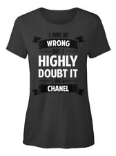 Chanel I May Be Wrong, But Im A T-shirt Élégant pour Femme