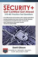 CompTIA Security+ : SY0-401 Practice Test Questions: Get Certified Get Ahead...