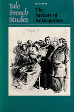Yale French Studies: The Anxiety of Anticipation (Number 66)