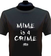 Mime is a Crime T-Shirt