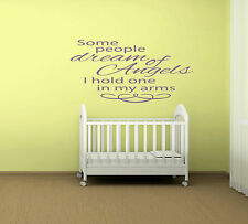Some People Dream Of Angels....Quote Vinyl Wall Art Sticker,Decal Any Room