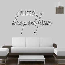 I Will Love You Always And Forever.. Quote Vinyl Wall Art Sticker,Decal Any Room
