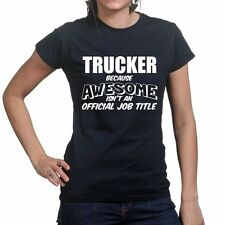 Trucker Truck Lorry Driver Awesome Ladies Womens T shirt