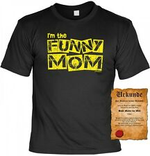 T-Shirt & Urkunde - I am the funny Mom - Geschenk Muttertag Mutter Humor Mama