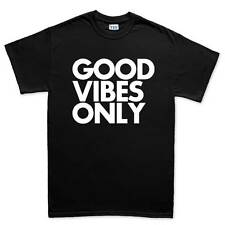Good Vibes Only Funny Sarcastic Joke Gift T shirt Tee Top T-shirt