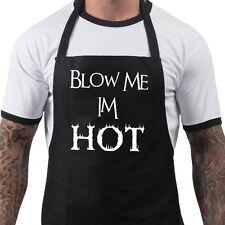 Blow Me Im Hot Funny Fathers Day Gift Summer BBQ Cooking Chef Apron