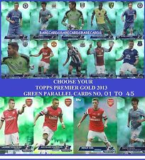 Choose Your Topps PREMIER GOLD 2013 GREEN PARALLEL Cards From 1 to 45