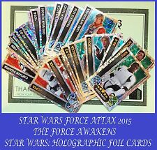Choose STAR WARS FORCE ATTAX - FORCE AWAKENS 2015 Topps HOLOGRAPHIC FOIL Cards