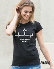 Christian Women T shirt Jesus Saved my life Eternal Life bible verse Ladies tee