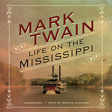 Life on the Mississippi by Mark Twain CD 2010 Unabridged