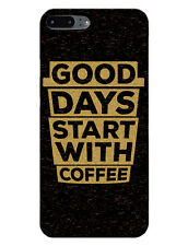 IPhone 4&4s 5&5s 6&6s 7&7Plus Good Days Start With Coffee Back Cover Case Design