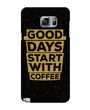 Samsung Note5 Note5Edge Note6 Note7 Good Days Start With Coffee Back Cover Case
