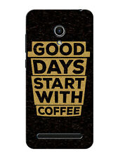 Asus Zenfone Selfie Max 6 5 2Laser Good Days Start With Coffee Back Cover Case