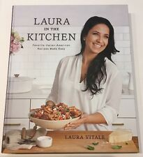 NEW Laura in the Kitchen: Favorite Italian-American Recipes Made Easy Hardcover
