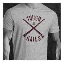 Tough As Nails Crossfit Strength Fitness  Gym Bodybuilding  T-Shirt Ideal Gift