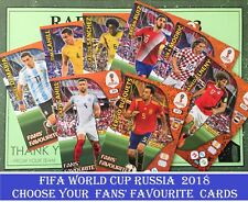 Adrenalyn XL FIFA WORLD CUP RUSSIA 2018 FANS' FAVOURITE Cards Panini Fans' Fav