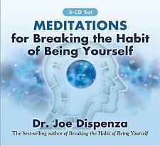 Meditations for Breaking the Habit of Being Yourself: Revised Edition by Joe Dis