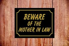 Beware Of The Mother In Law Resistente a la Intemperie Letrero