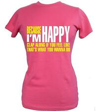 BECAUSE I'M HAPPY' Women's Fitted T-Shirt