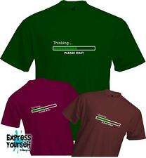 THINKING PLEASE WAIT LOADING BAR T Shirt - Computer Gaming Cool Fun -Quality NEW